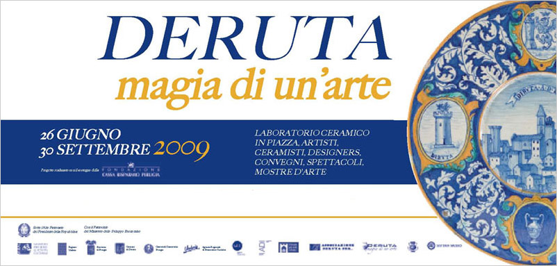 Italian Ceramics - Deruta: The Magic of Ceramic Art 2009 - Photo Credits: http://www.comune.deruta.pg.it